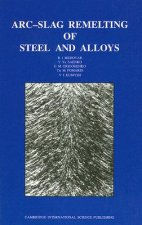 ARC-Slag Remelting of Steel and Alloys