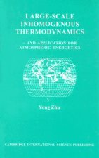 Large-Scale Inhomogeneous Thermodynamics: And Application for Atmospheric Energetics