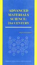 Advanced Materials Science: 21st Century