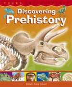 Discovering Prehistory How Old Is the Earth? How Are Fossils Formed?