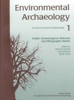 Environmental Archaeology 1: The Archaeology of Fodder