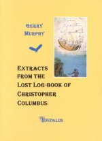 Extracts from the Lost Log-Book of Christopher Col