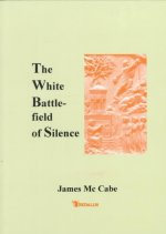 The White Battlefield of Silence