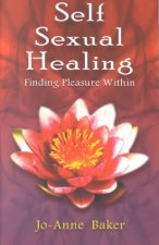 Self-Sexual Healing: Finding Pleasure Within