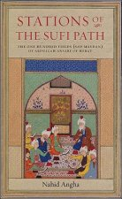 Stations of the Sufi Path: The One Hundred Fields Sad Maydan of Abdu'llah Ansari of Herat