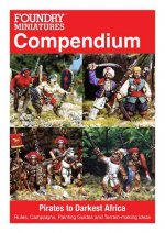 Foundry Miniatures Compendium - Pirates to Darkest Africa