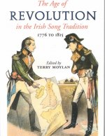 The Age of Revolution: 1776 to 1815 in the Irish Song Tradition