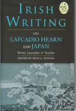 Irish Writing on Lafcadio Hearn and Japan: