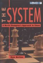 System: A World Champion's Approach to Chess