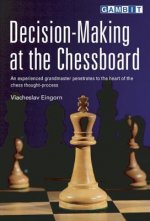 Decision-Making at the Chessboard