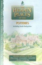 The Hidden Places of the Potteries: Including South Derbyshire