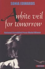 A White Veil for Tomorrow