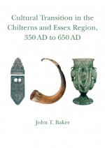 Cultural Transition in the Chilterns and Essex Region, 350 Ad to 650 Ad