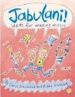 Jabulani!: Ideas for Making Music