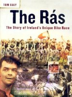The Ras: The Story of Ireland's Unique Bike Race