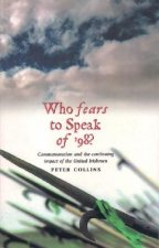 Who Fears to Speak of '98?: Commemoration and the Continuing Impact of the United Irishmen