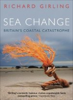 Sea Change: Britain's Coastal Catastrophe
