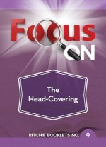 Focus on the Head-Covering