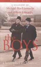 The Boys: Biography of Michael Macliammoir & Hilton Edwards