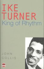 Ike Turner: King of Rhythm