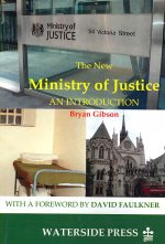 The New Ministry of Justice: An Introduction