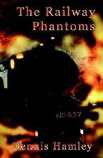 The Railway Phantoms