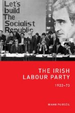 The Irish Labour Party, 1922-73
