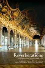 Reverberations: Staging Relations in French Since 1500. a Festschrift