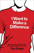 I Want to Make a Difference