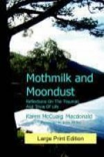 Mothmilk and Moondust (Large Print)