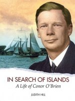 In Search of Islands: A Life of Conor O'Brien
