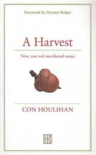 A Harvest: New, Rare and Uncollected Essays
