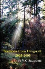 Sermons from Dingwall: 2003-2005