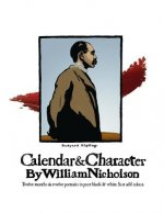 Calendar and Character by William Nicholson