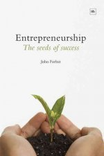 Entrepreneurship: The Seeds of Success