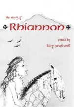 The Story of Rhiannon