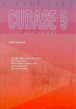 Cubase 5 Tips and Tricks