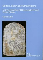 Soldiers, Sailors and Sandalmakers: A Social Reading of Ramesside Period Votive Stelae