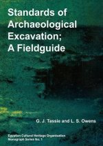 Standards of Archaeological Excavation: A Field Guide