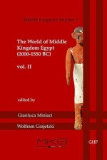 The World of Middle Kingdom Egypt (2000-1550 BC): Contributions on Archaeology, Art, Religion, and Written Sources