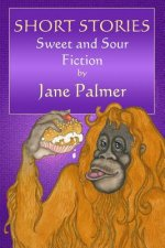 Short Stories, Sweet and Sour