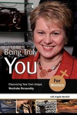 Being Truly You... for Women