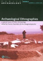 Archaeological Ethnographies: Public Archaeology, Volume 8, No. 2-3