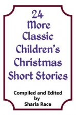 24 More Classic Children?s Christmas Short Stories