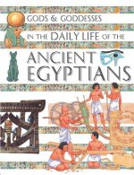Gods and Goddesses in the Daily Life of the Ancient Egyptians