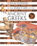 Gods and Goddesses in the Daily Life of the Ancient Greeks