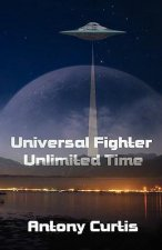 Universal Fighter, Unlimited Time