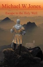 Escape to the Holy Well