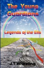 Legends of the Ells - The Young Guardians