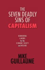 The Seven Deadly Sins of Capitalism